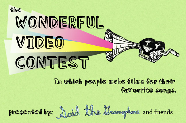 Said the Gramophone's Wonderful Video Contest