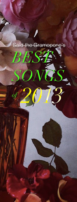 Said the Gramophone's best songs of 2013