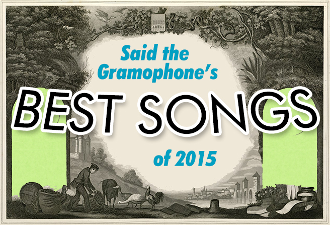 Said the Gramophone's Best Songs of 2015 - original image from Dungeons and Digressions
