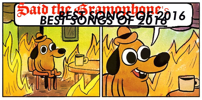 Said the Gramophone's Best Songs of 2016 - original image by K.C. Green