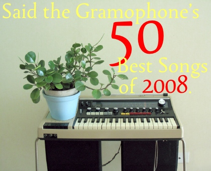 Said the Gramophone's Best Songs of 2008. Original photo by lala ladcani.