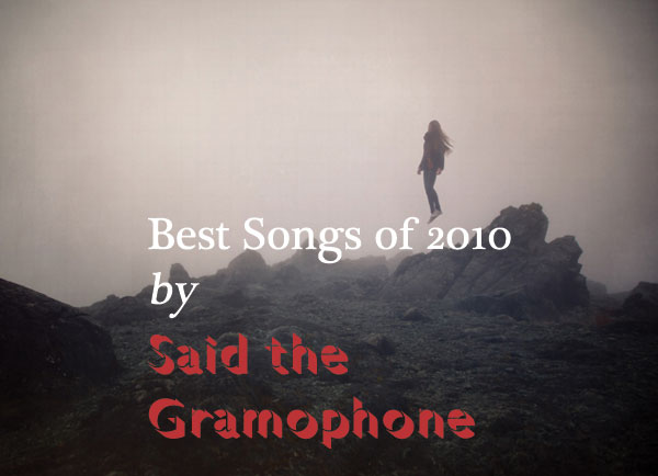 BEST SONGS OF 2010