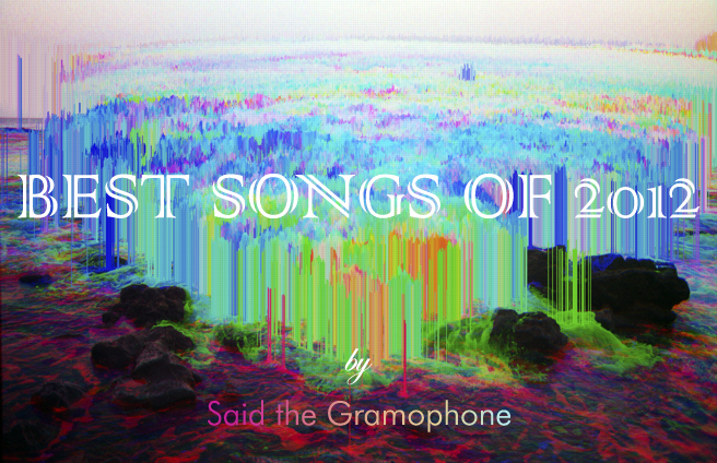 Said the Gramophone's Best Songs of 2012 - original painting by Adam Ferriss.